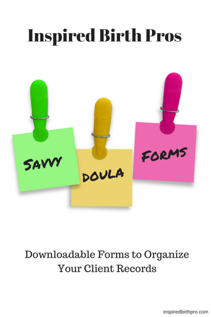 Inspired Birth Pro Savvy Doula Forms to organize those client files!