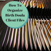 Organize Birth Doula Client Files - inspiredbirthpro.com