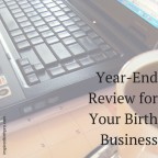 Year End Review for Doulas and Other Birth Professionals | Inspired Birth Pro