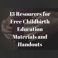 13 Resources for Free Childbirth Education Materials and Handouts : inspiredbirthpro.com