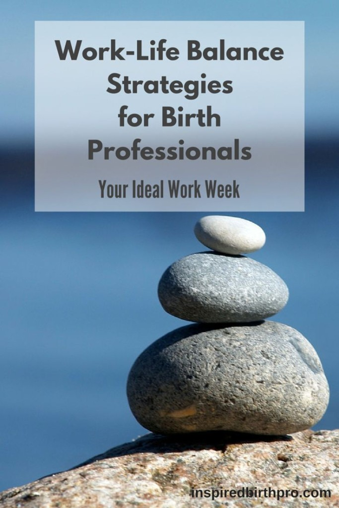 Time Management Strategies for Work-Life Balance - InspiredBirthPro.com