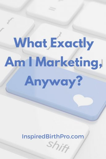 What Exactly Am I Marketing, Anyway