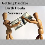 Ask Inspired Birth Pro: Getting Paid for Birth Doula Services
