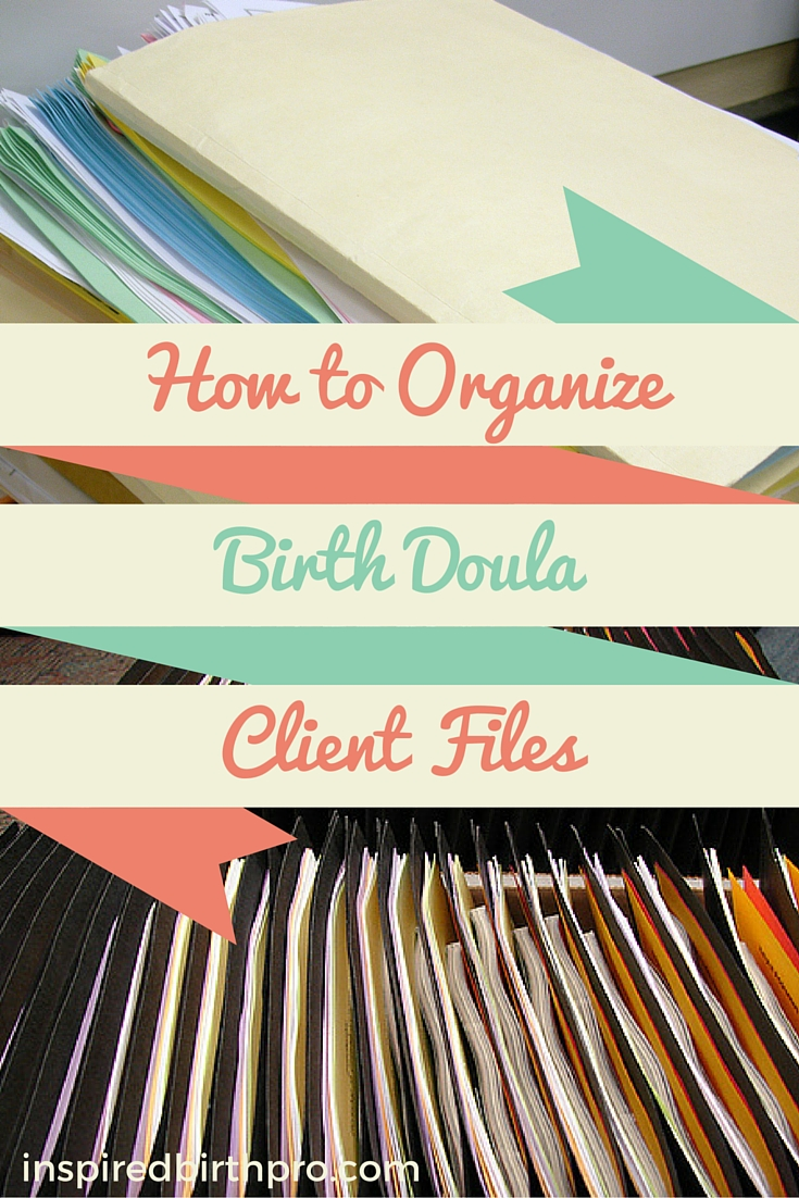 A no-nonsense way to organize your doula paperwork -from contracts to client intake forms and checklists. Take control of your records and simplify the process.