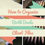 How to Organize Birth Doula Client Files