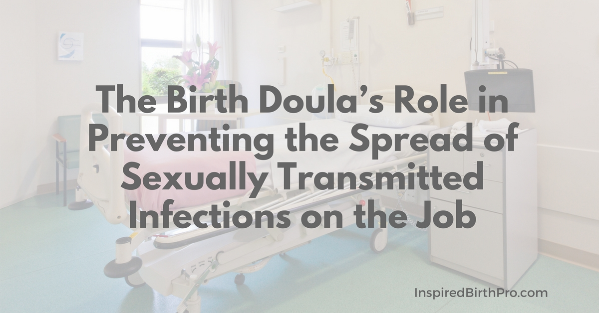 How doulas can protect self against STI while attending births