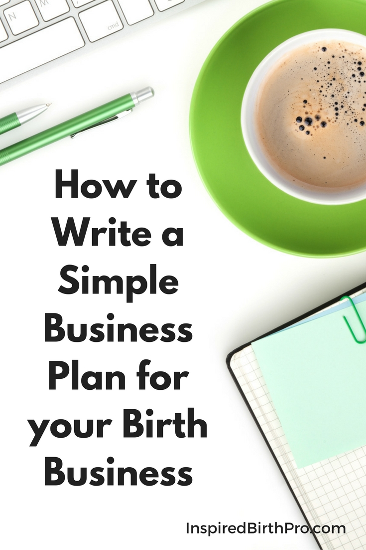 How to Write a Simple Business Plan for your Doula Business
