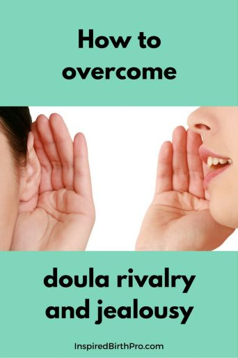 How to overcome doula rivalry and jealousy