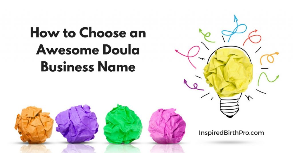 How to Choose an Awesome Doula Business Name