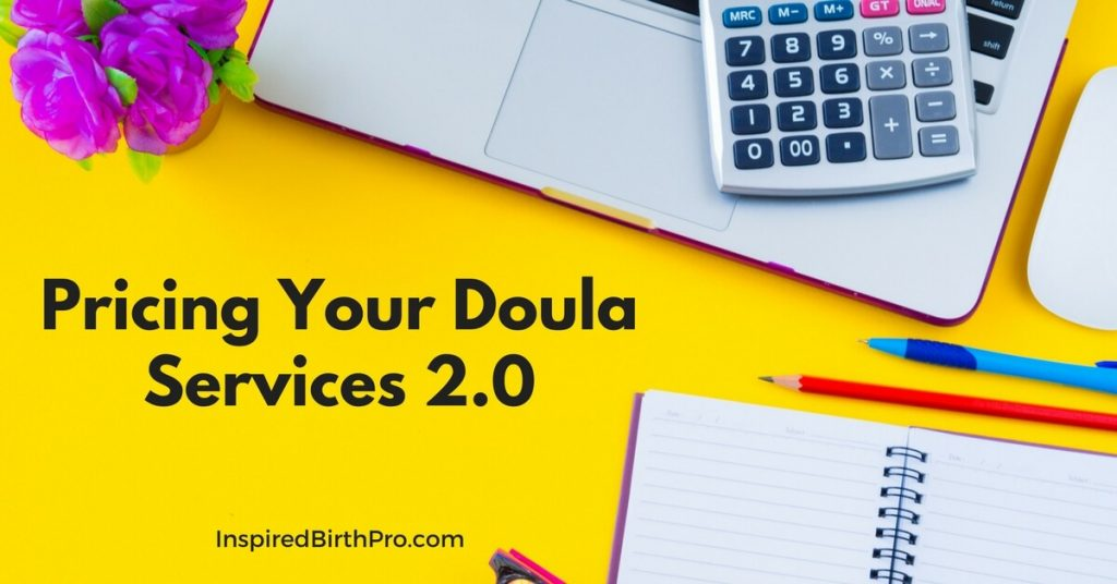 Pricing Your Doula Services