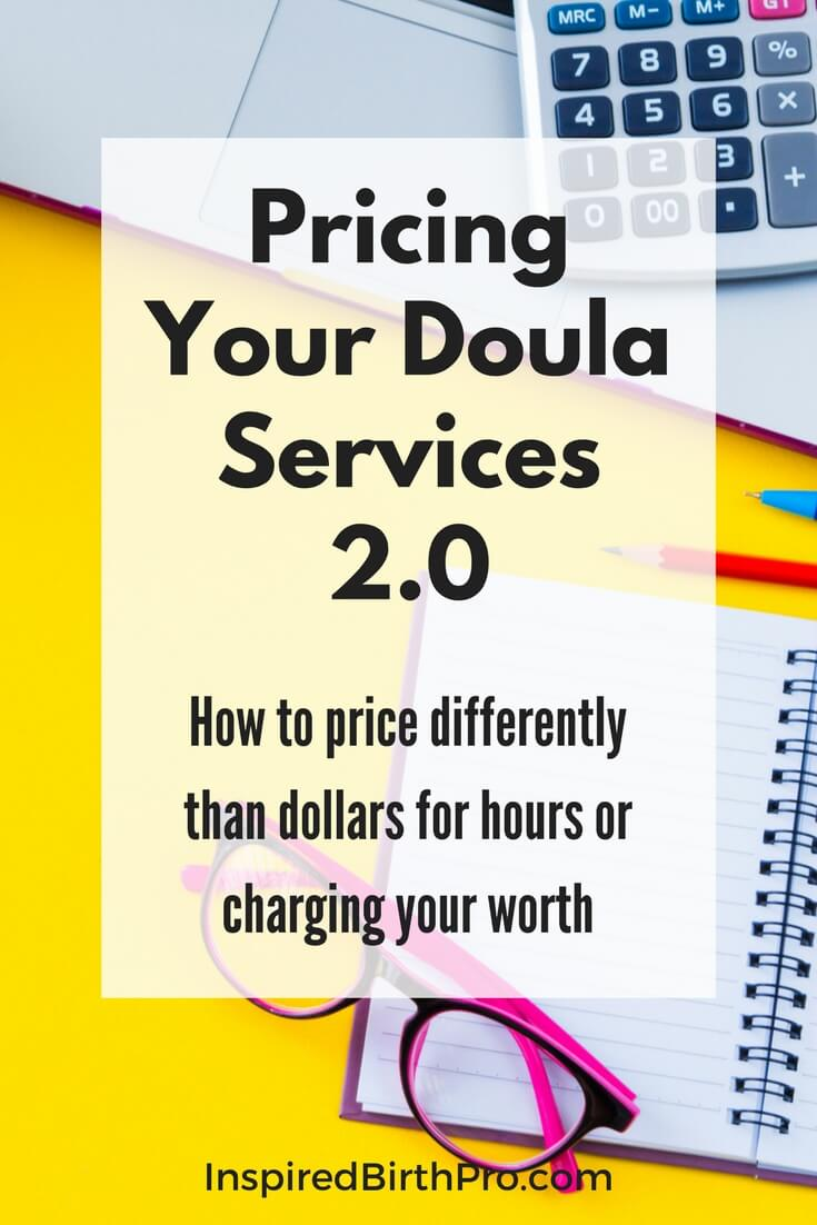 Pricing Your Doula Services 2.0