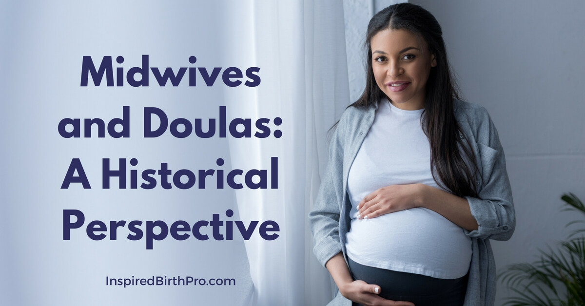 Midwives and Doulas_ A Historical Perspective