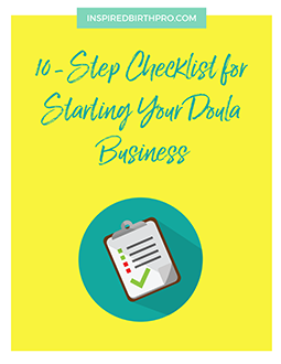 10-Step Checklist for Starting Your Doula Business