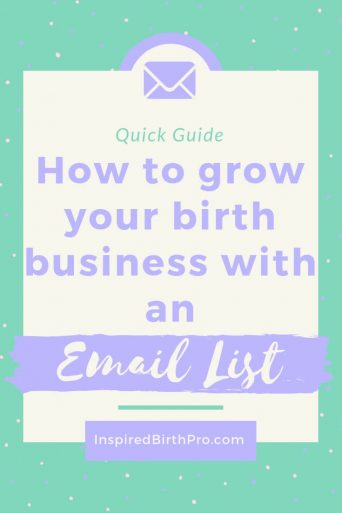 How to grow your birth business with an email list