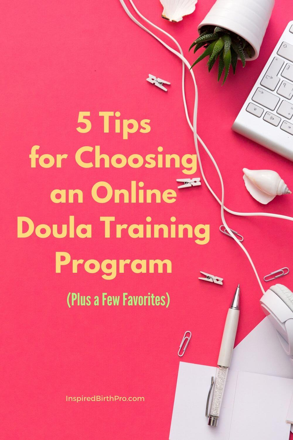 5 Tips for Choosing an Online Doula Training Program (Plus a Few Favorites)