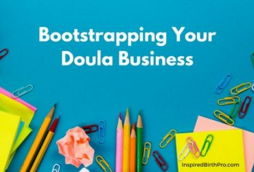 Bootstrapping Your Doula Business
