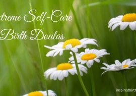 Extreme Self-Care for Birth Doulas