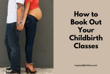 How to Book Out Your Childbirth Classes