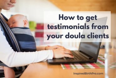 How to get testimonials from your doula clients