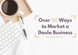 Over 50 Ways to Market Your Doula Business