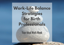 Time Management Strategies for Work-Life Balance, Part I