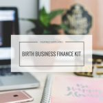 The Birth Business Finance Kit contains numerous spreadsheets to track your business income and expenses and also includes a workbook to help you create a budget for your business.