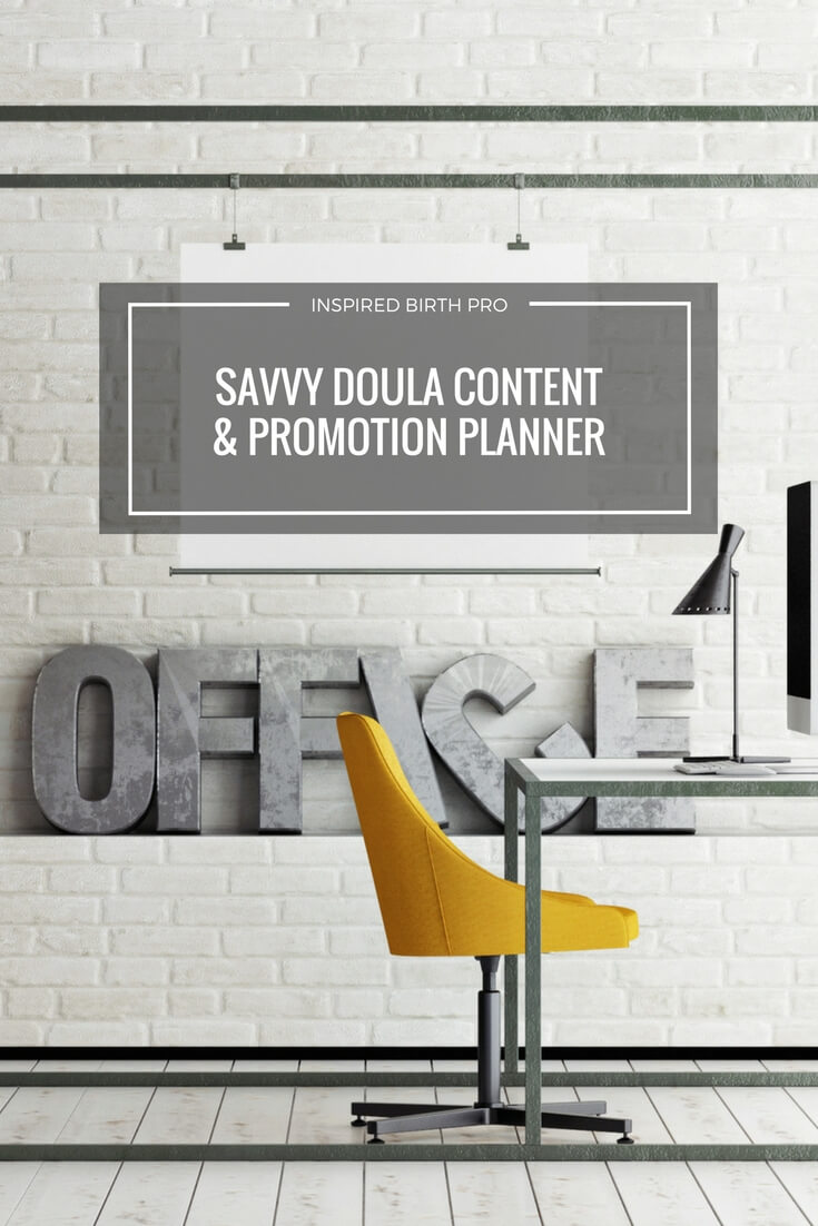 To get visibility for your doula business it helps to have a content plan of what you'll be sharing to your email list and on your social media channels. This planner helps you get organized and create consistent content for your birth biz blog, emails and social media.